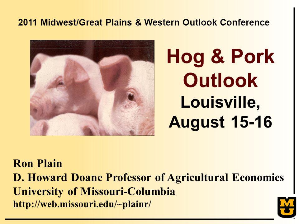 Commercial Hog Slaughter Forecast Million Head * actual 2010 2011 2012 Qtr 1 27.630* 27.486* 27.450 Qtr 2 26.074* 26.113* 26.300 Qtr 3 26.930* 27.250 27.100 Qtr 4 29.626* 29.250 29.980 Year110.260*110.099110.830 ------Change------ 10-11 11-12.