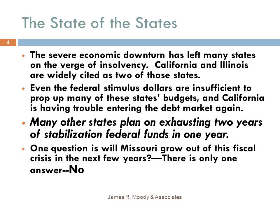The State of the States The severe economic downturn has left many states on the verge of insolvency.