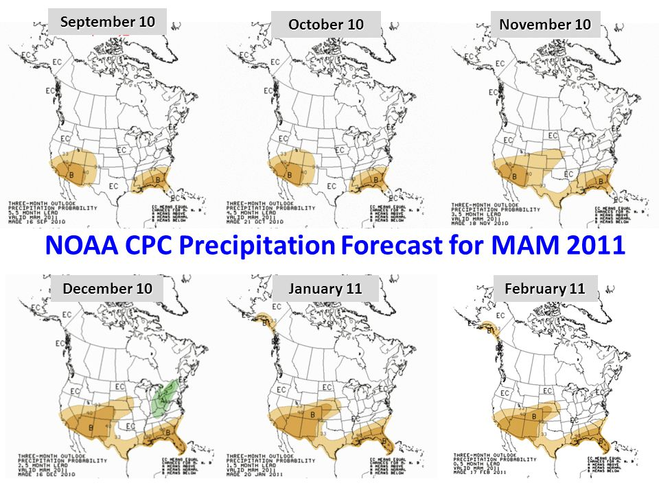 7 September 10 October 10 November 10 December 10 January 11 February 11 NOAA CPC Precipitation Forecast for MAM 2011
