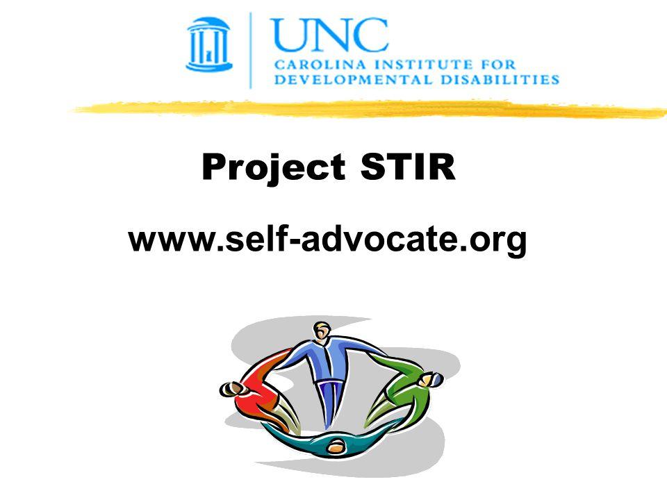 Project STIR www.self-advocate.org