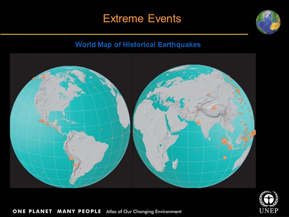 Extreme Events World Map of Historical Earthquakes