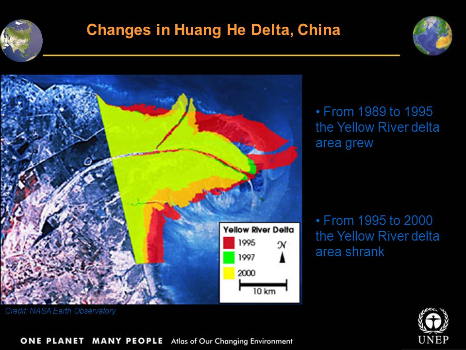 Changes in Huang He Delta, China From 1989 to 1995 the Yellow River delta area grew From 1995 to 2000 the Yellow River delta area shrank Credit: NASA Earth Observatory