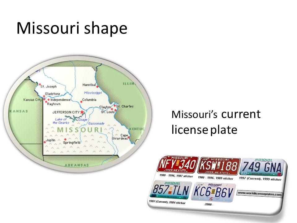 Missouri shape Missouri's current license plate