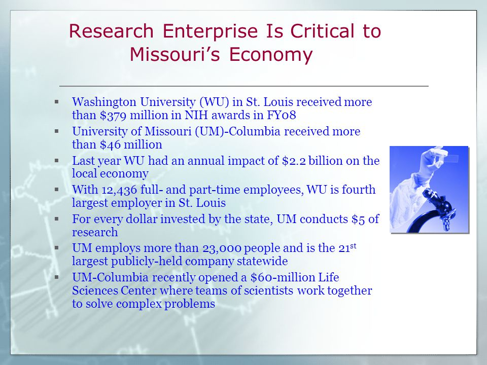 Research Enterprise Is Critical to Missouri's Economy  Washington University (WU) in St.