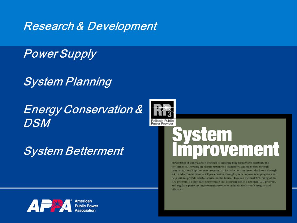Research & Development Power Supply System Planning Energy Conservation & DSM System Betterment