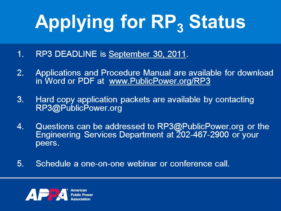 Applying for RP 3 Status 1.RP3 DEADLINE is September 30, 2011.