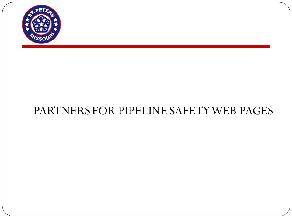 PARTNERS FOR PIPELINE SAFETY WEB PAGES