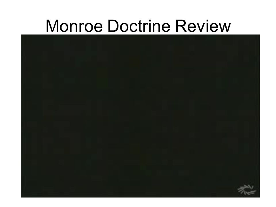 Monroe Doctrine Review