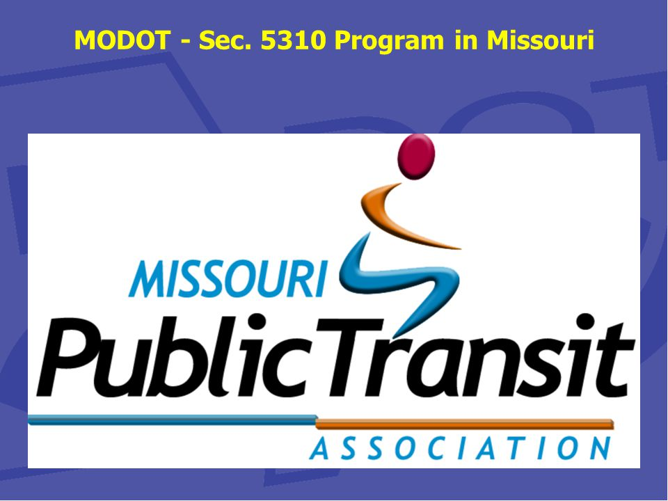 MODOT - Sec. 5310 Program in Missouri