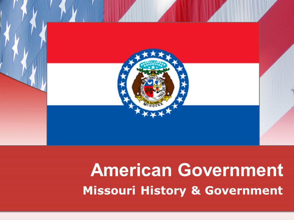 American Government Missouri History & Government
