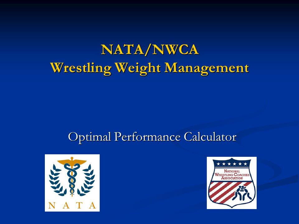 NATA/NWCA Wrestling Weight Management Optimal Performance Calculator