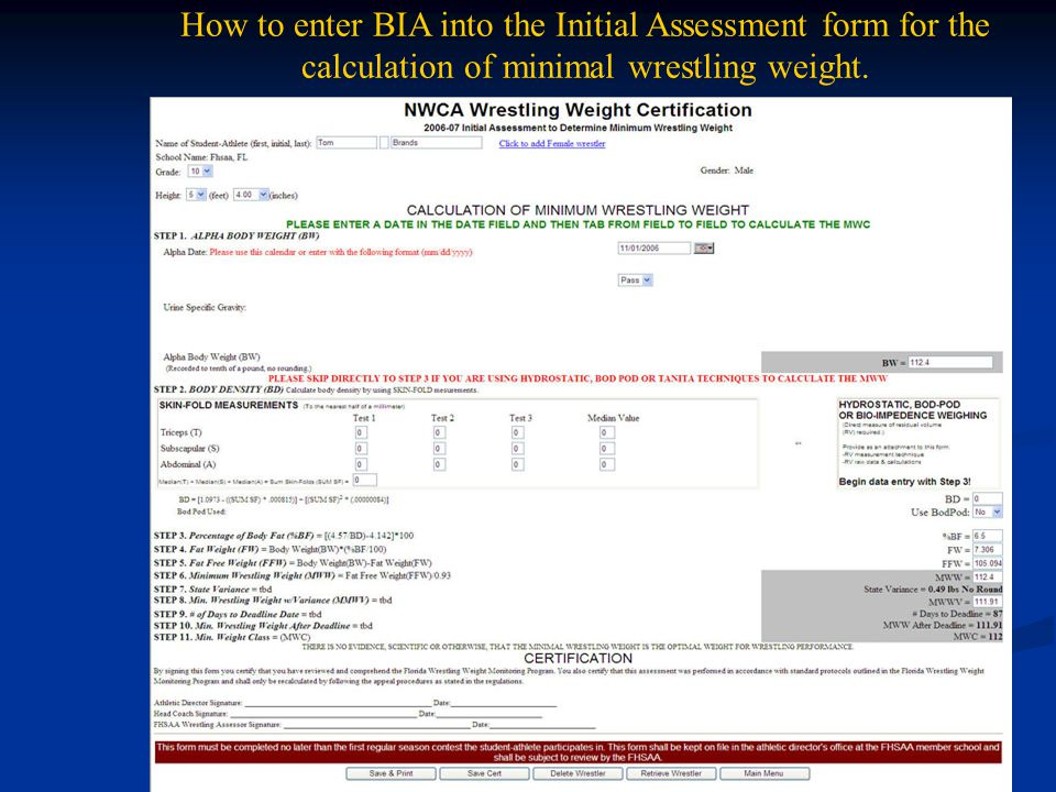 How to enter BIA into the Initial Assessment form for the calculation of minimal wrestling weight.