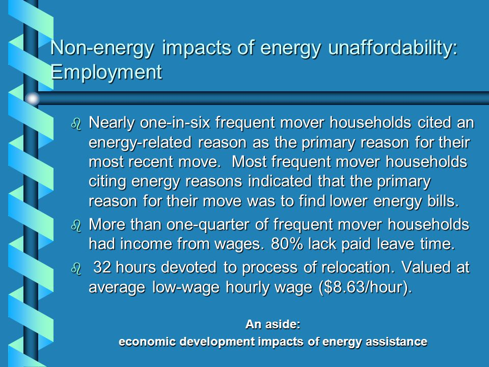 Non-energy impacts of energy unaffordability: Employment b Nearly one-in-six frequent mover households cited an energy-related reason as the primary reason for their most recent move.