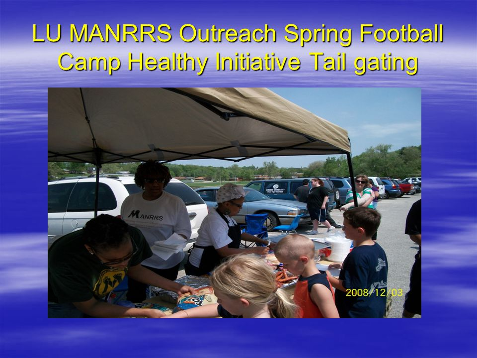 LU MANRRS Outreach Spring Football Camp Healthy Initiative Tail gating