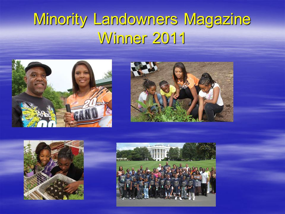 Minority Landowners Magazine Winner 2011