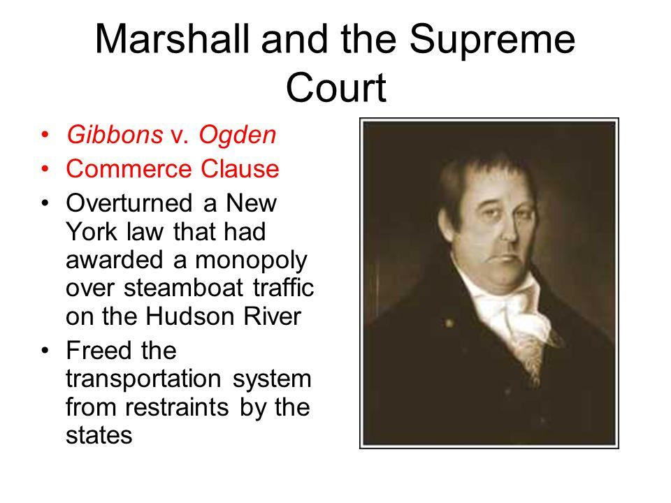 Marshall and the Supreme Court Gibbons v.