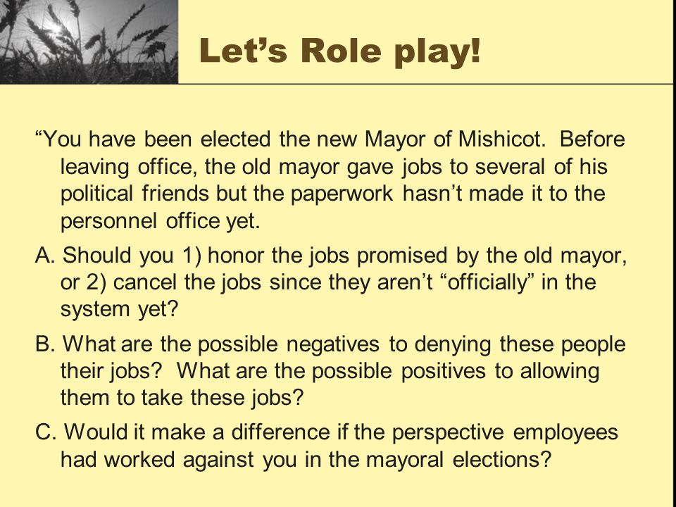 Let's Role play. You have been elected the new Mayor of Mishicot.