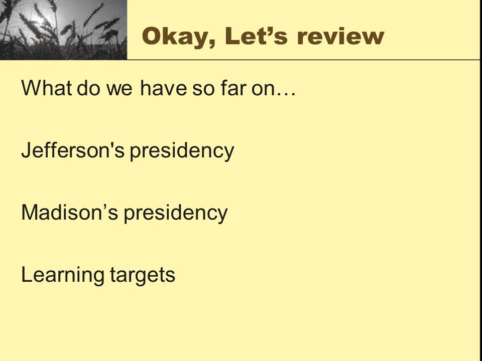 Tomorrow: Finish reading Chapter 9: Monroe's presidency and the Westward expansion Learning Targets finish Primary Sources: McCulloch vs.
