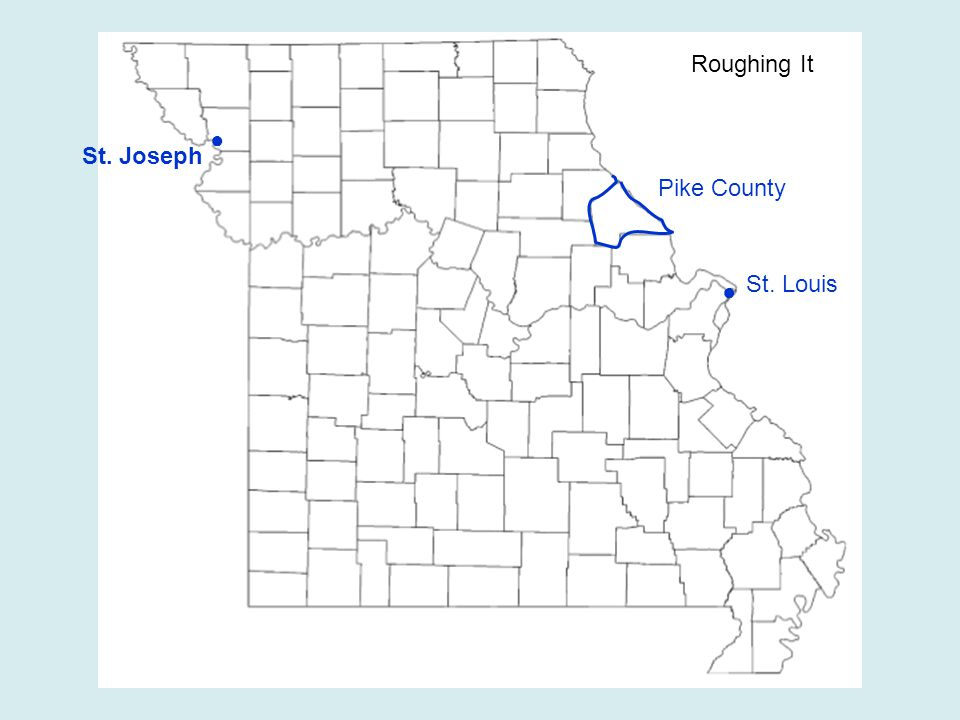 ● St. Louis Roughing It Pike County ● St. Joseph