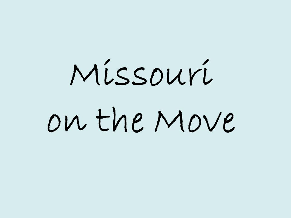 Missouri on the Move