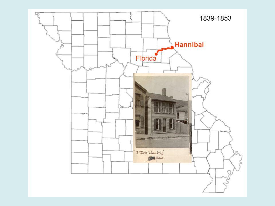 ● ● Hannibal Florida 1839-1853