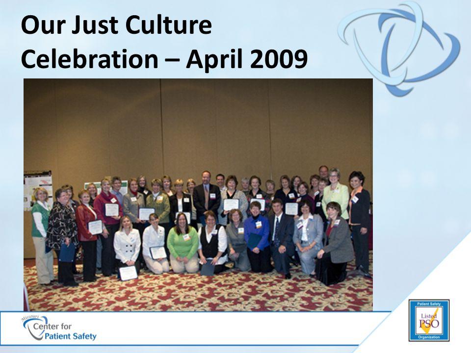 Our Just Culture Celebration – April 2009