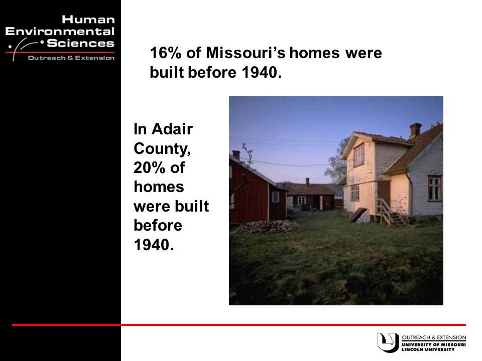 In many Missouri communities there are new houses.
