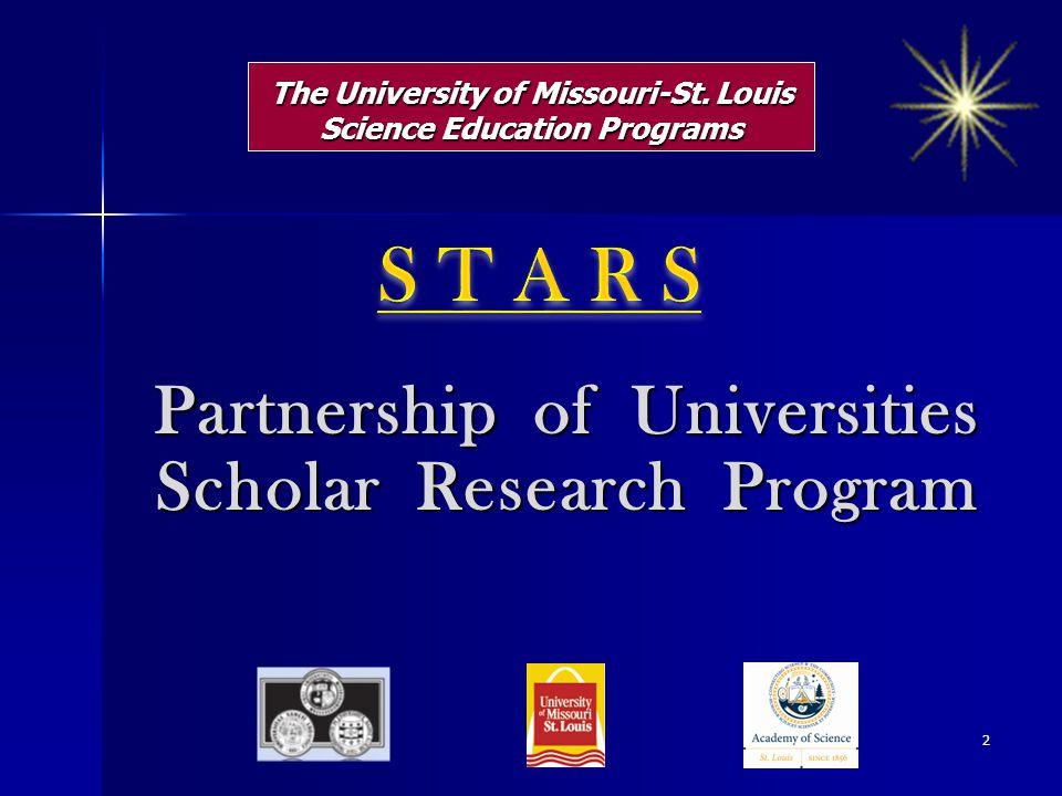 The University of Missouri-St. Louis Science Education Programs Partnership of Universities Scholar Research Program 2