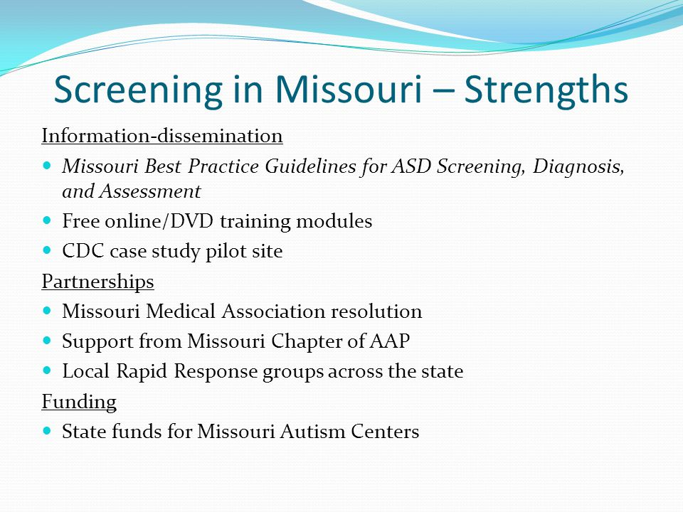 Screening in Missouri – Strengths Information-dissemination Missouri Best Practice Guidelines for ASD Screening, Diagnosis, and Assessment Free online