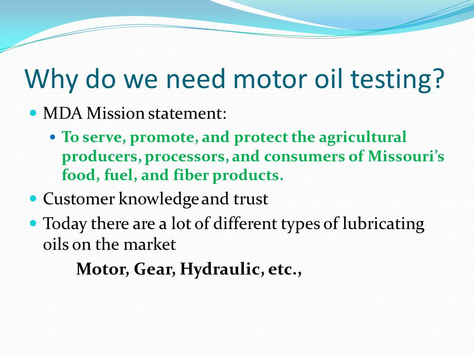 Why do we need motor oil testing.