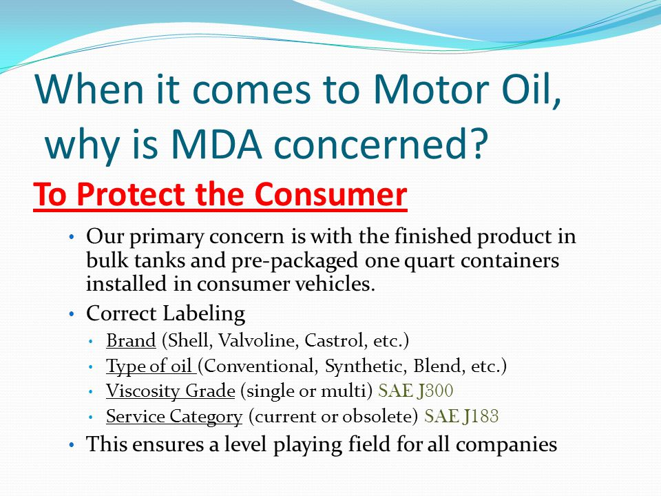 When it comes to Motor Oil, why is MDA concerned.