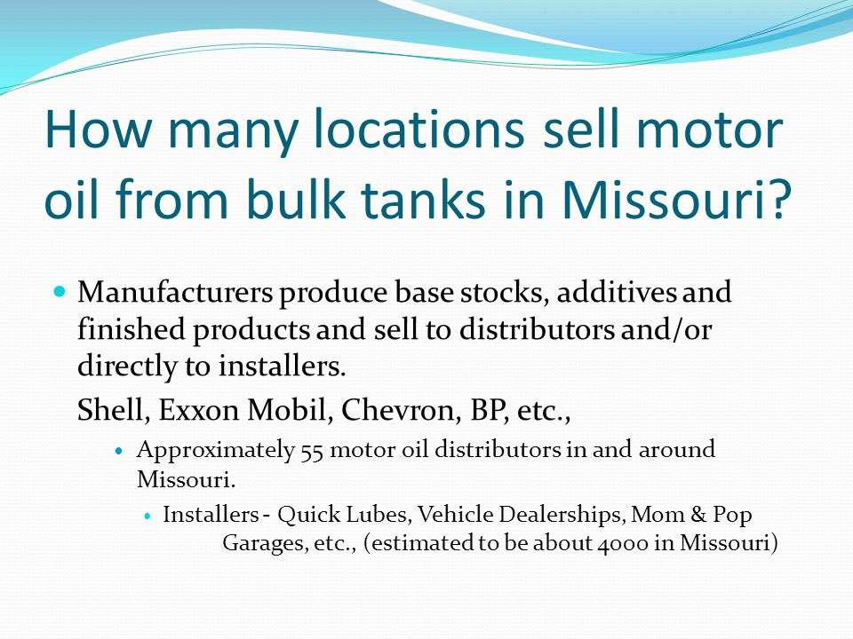 How many locations sell motor oil from bulk tanks in Missouri.