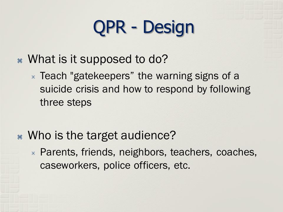 QPR - Design  What is it supposed to do.