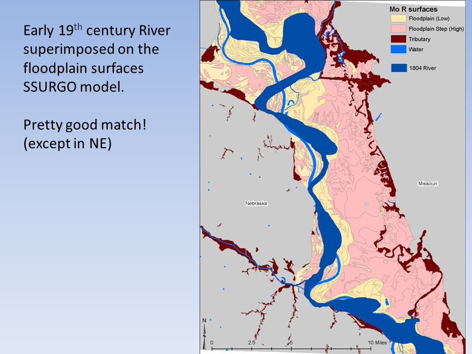 Early 19 th century River superimposed on the floodplain surfaces SSURGO model.