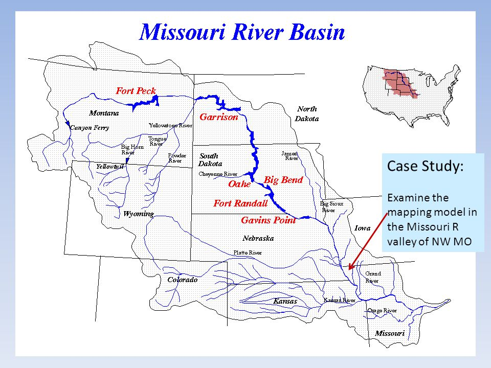 Case Study: Examine the mapping model in the Missouri R valley of NW MO