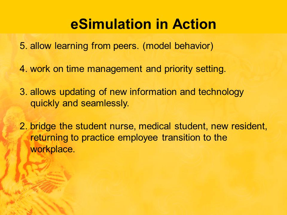 eSimulation in Action 5.allow learning from peers.