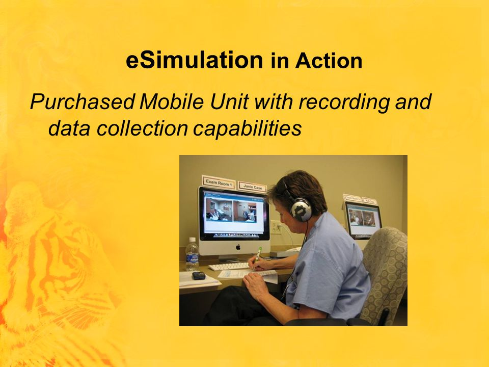 eSimulation in Action Purchased Mobile Unit with recording and data collection capabilities