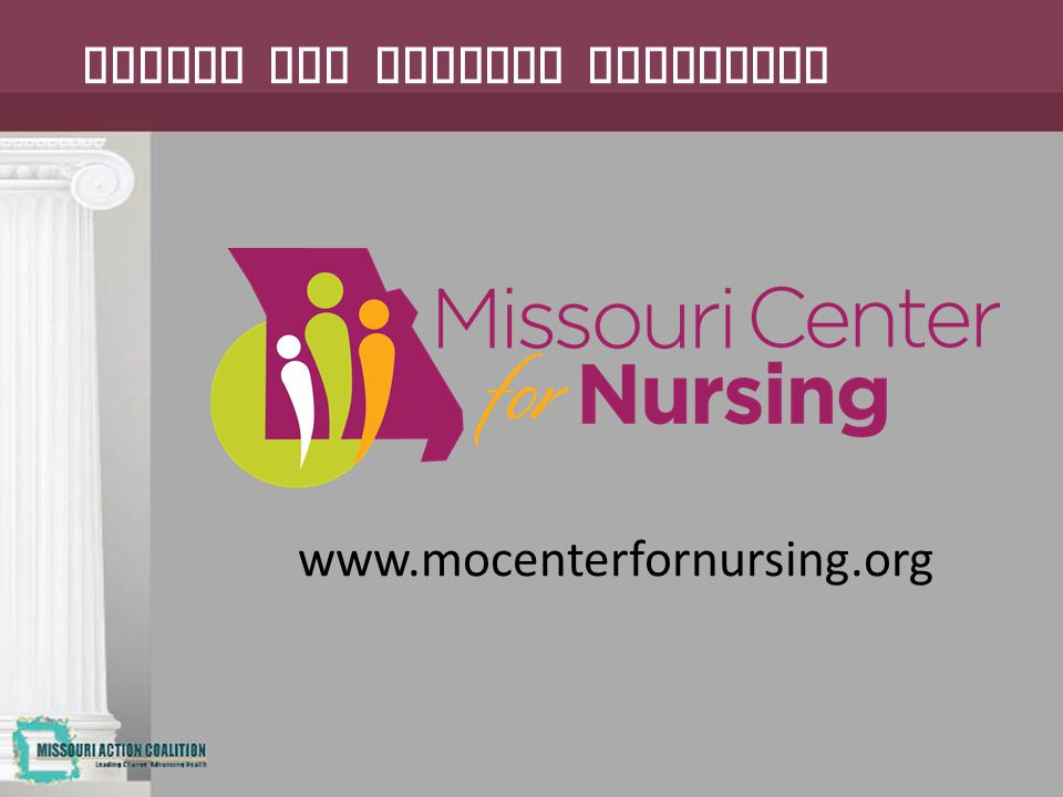 Center for Nursing Committee www.mocenterfornursing.org