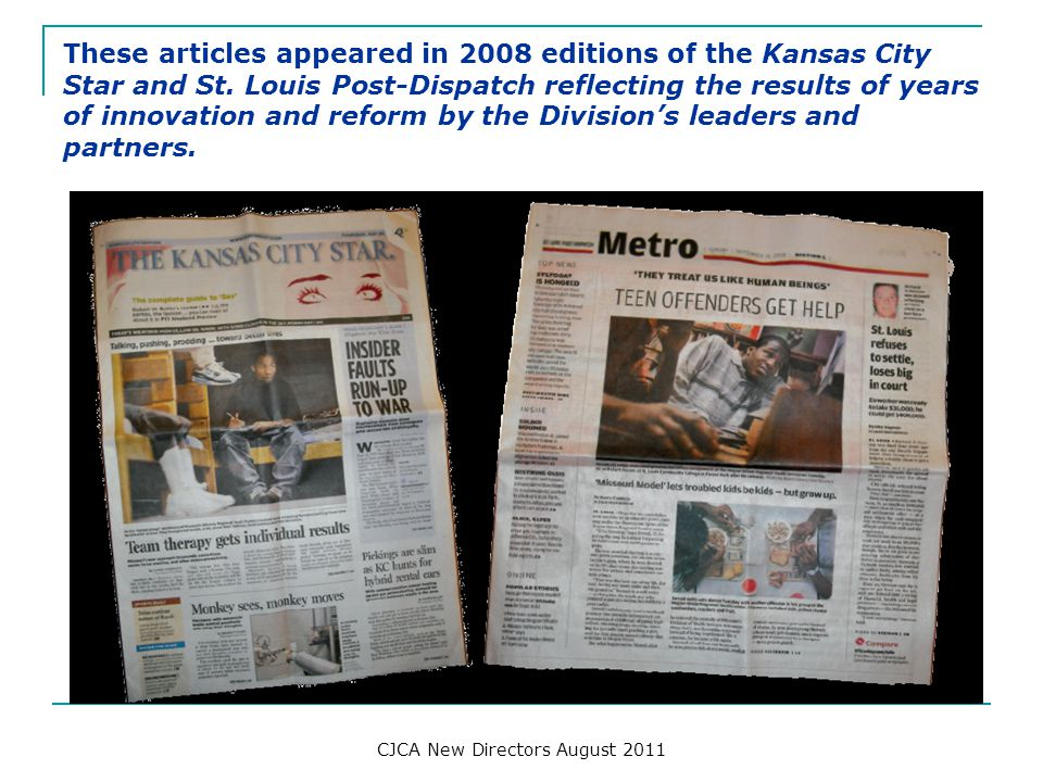 These articles appeared in 2008 editions of the Kansas City Star and St. Louis Post-Dispatch reflecting the results of years of innovation and reform