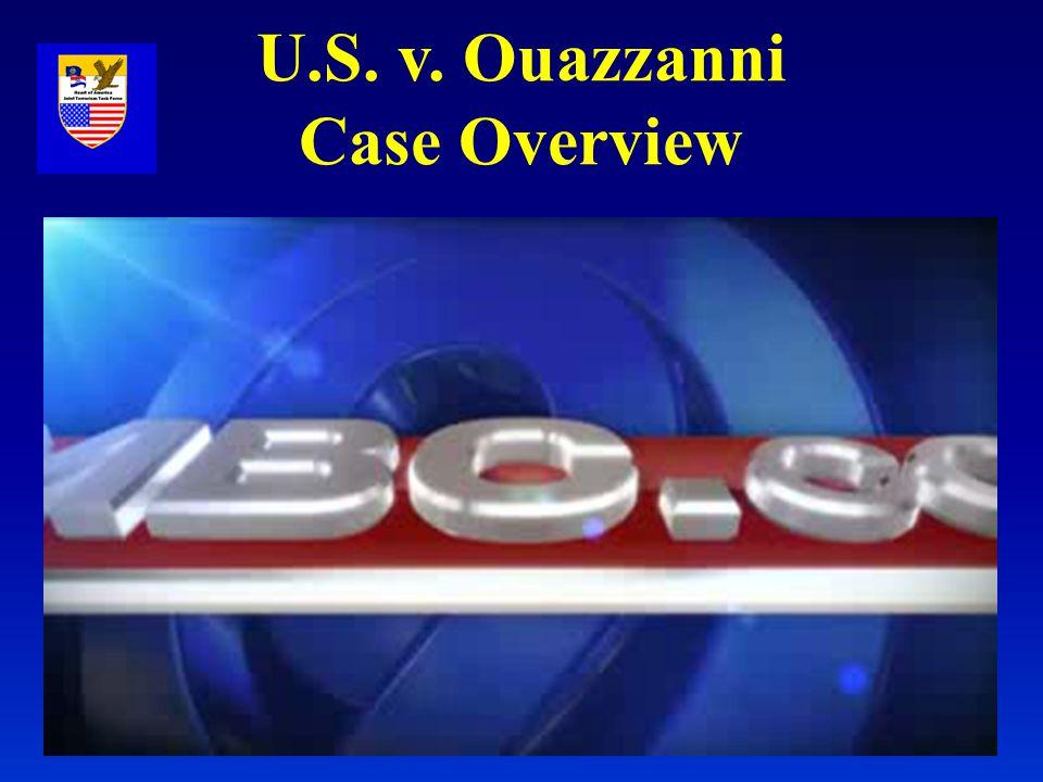 U.S. v. Ouazzanni Case Overview