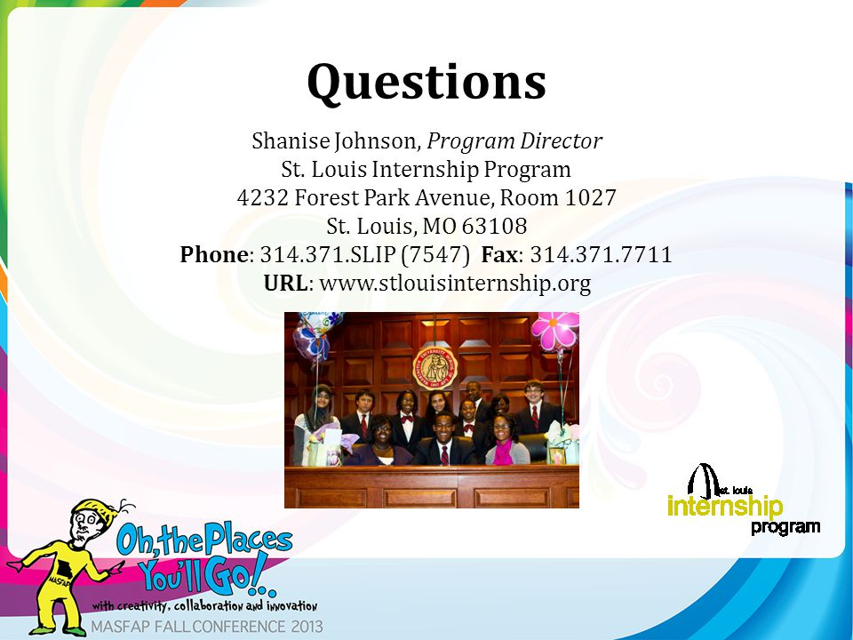 Questions Shanise Johnson, Program Director St.