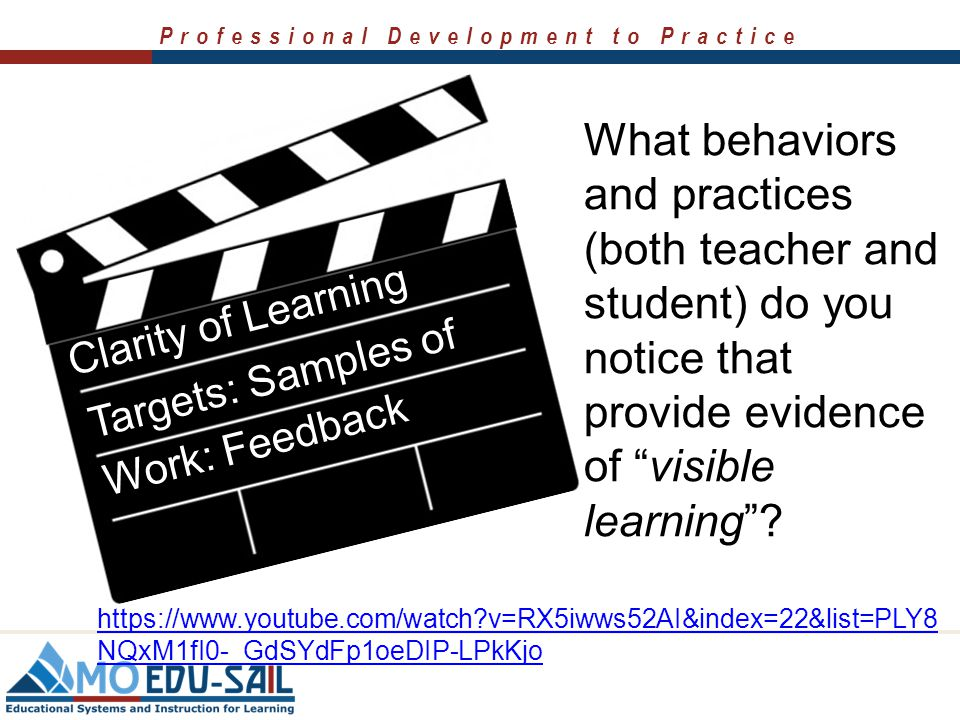 Professional Development to Practice Visible Learning: Effective Feedback https://www.youtube.com/watch?v=PpKajKMuABs What behaviors and practices (bo