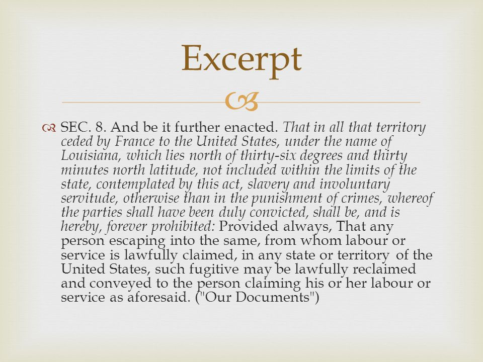   SEC. 8. And be it further enacted.