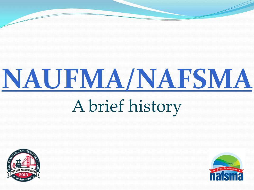 NAUFMA/NAFSMA A brief history