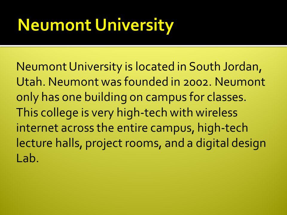 Neumont University is located in South Jordan, Utah.