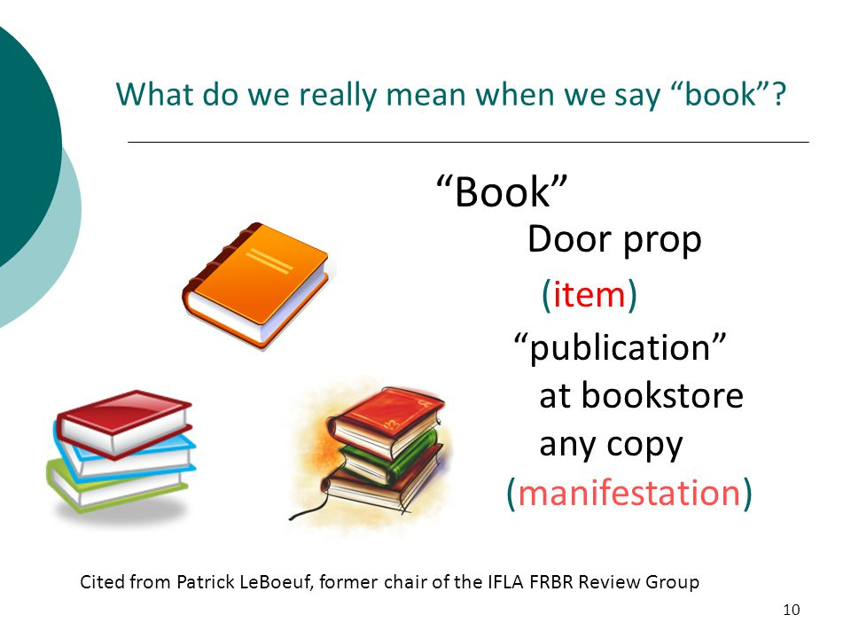 10 What do we really mean when we say book .