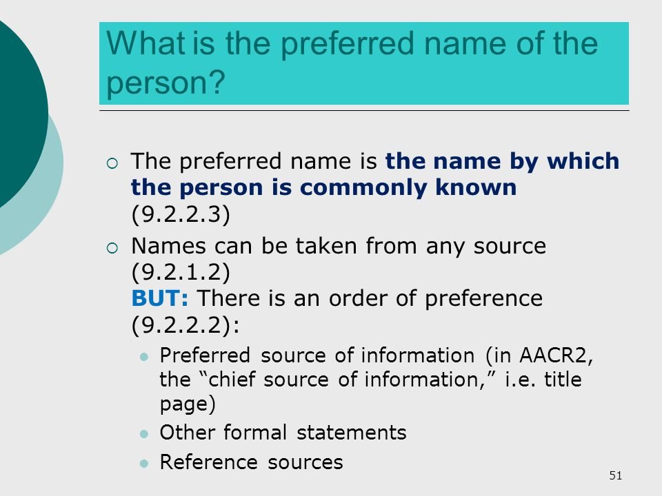 What is the preferred name of the person.