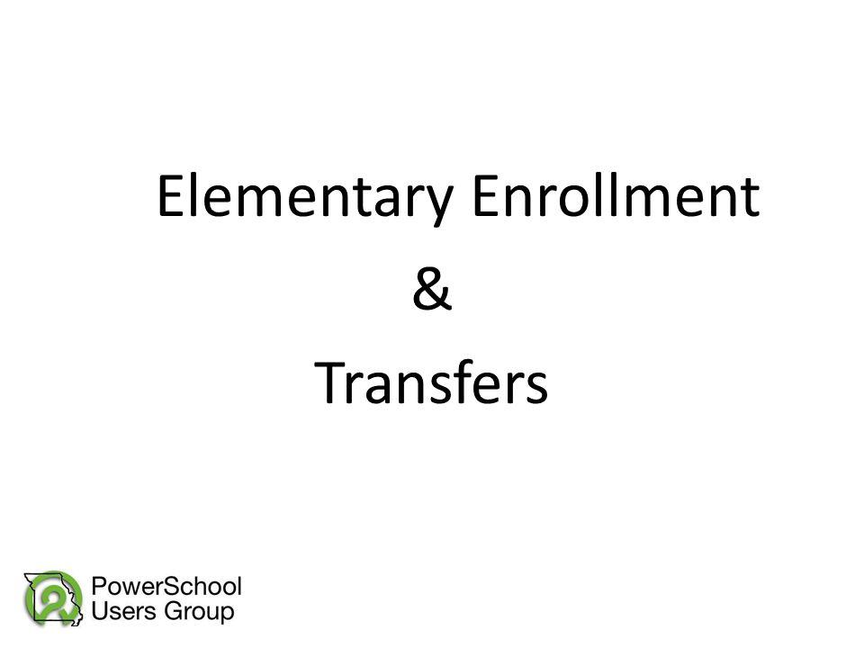 Elementary Enrollment & Transfers