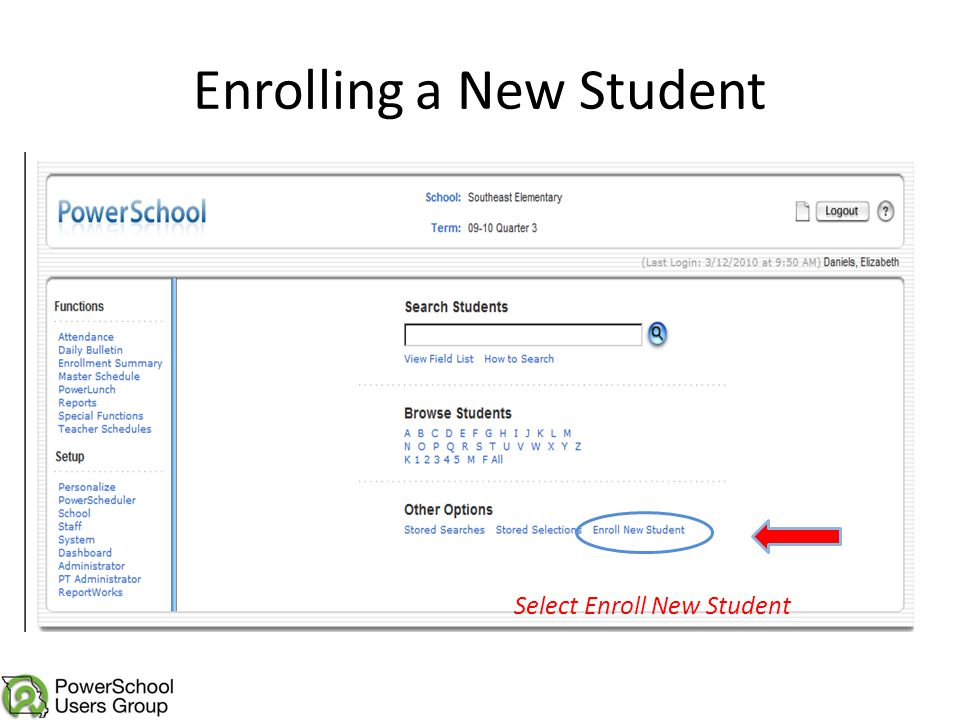 Enrolling a New Student Select Enroll New Student