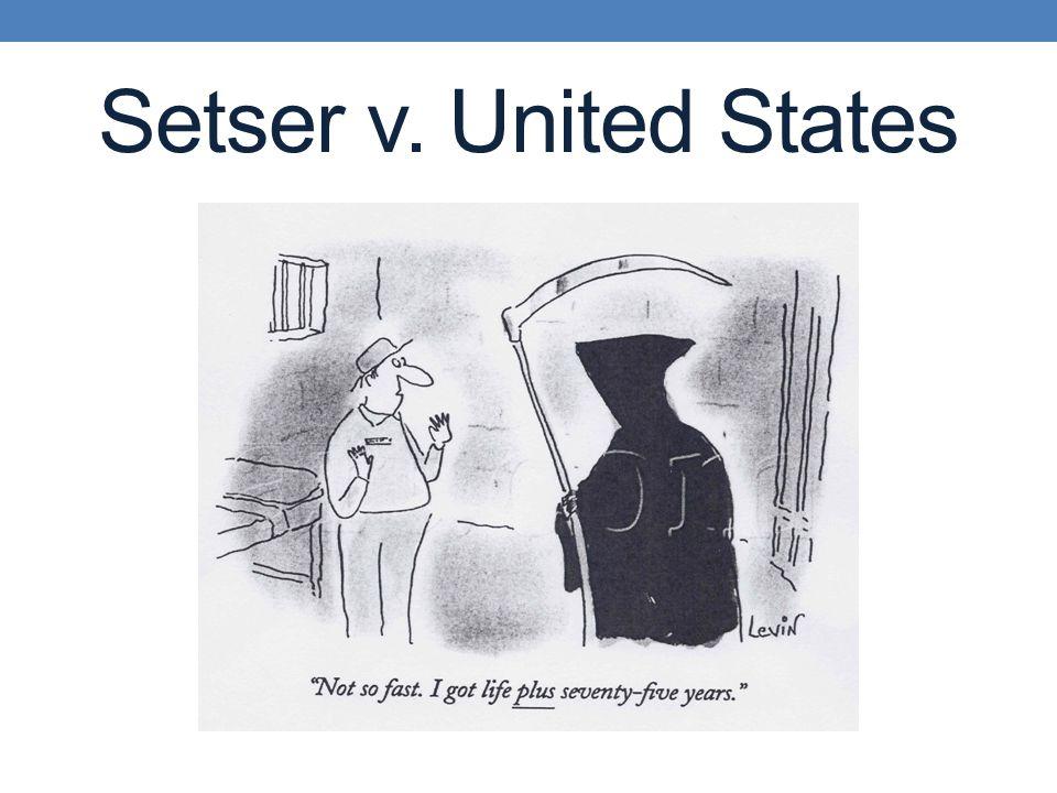 Setser v. United States